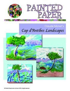 Art Projects for Kids. Monet's Cap d'Antibes Landscapes. Tempera Paint projects with student gallery.