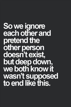 The truth! Love - true love never dies and you can feel it 1000 miles away bc its in your soul Crush Quotes, Mood Quotes, Life Quotes, Motivational Quotes, Inspirational Quotes, Breakup Quotes, Heartbreak Quotes, Heartbroken Quotes, Meaningful Quotes