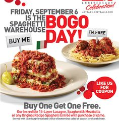 Spaghetti Warehouse- Buy One Spaghetti Entree Get One Free w/ Printable Coupon (Valid 9/6 ONLY!) | SassyDealz.com