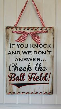 "Cute ""Check the Ballfield"" Wooden Sign - Baseball and Softball decor - Hang this cute sign instead of a wreath this year! Softball Decorations, Softball Crafts, Softball Mom, Cute Signs, Diy Signs, Baseball Signs, Baseball Quotes, Baseball Stuff, Baseball Wall Decor"
