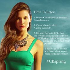 WIN A $100 CB GIFT CARD! Don't forget to follow us on Twitter (@_costablanca) and tweet us a link to your board for bonus entries! #CBspring