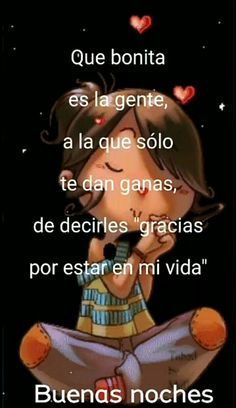 Good Night Friends, Good Night Wishes, Good Night Messages, Good Night Quotes, Serenity Prayer In Spanish, Good Night In Spanish, God Loves Me, Morning Greeting, Spanish Quotes