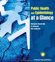 Download Public Health and Epidemiology At a Glance- Margaret Somerville Visit (MedBooksPDF) NOW #telegram https://t.me/freemedicalbooks