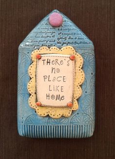 "$65.00 Ceramic Wall Sculpture ""There's No Place Like Home"" © Malena Bisanti-Wall Studio"