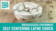Self Centering Lathe Chuck - Unsuccessful Experiment