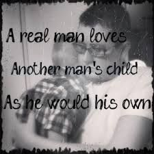 So true! Only a TRUE/ REAL man can genuinely LOVE & CARE for another man's child. A REAL MAN IS and will always try to be a positive role model & treat another man's child / children the SAME way as they do their own child(ren) ! Fathers Day Quotes, Dad Quotes, Great Quotes, Quotes To Live By, Love Quotes, Inspirational Quotes, Random Quotes, Daughter Quotes, Father Daughter