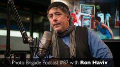Ron Haviv - Becoming A War Photographer - Photo Brigade Podcast #87