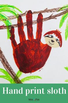 Handprint paintings are so much fun to do. We just love these super cute handprint sloths, hanging around on their jungle branches. It's an adorable handprint animal craft for kids. #handprintanimals #handprintart #handprintcraftforkids #handprintcrafts #craftsforkids