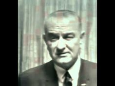 "▶ President Lyndon B. Johnson, ""Why We Are in Vietnam"" - YouTube"