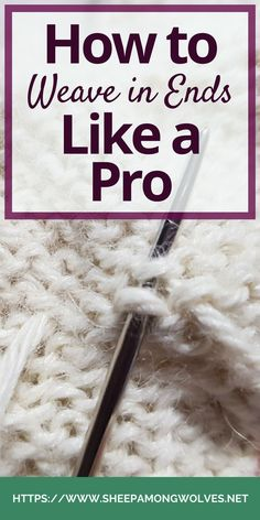 Do you dislike how your crochet looks after you've woven in the tails? Or do the ends wriggle free and poke through? Or do you just want to learn how else to weave in ends? Then click through and read on to learn how to do it like the pros! Knitting Help, Loom Knitting, Knitting Stitches, Knitting Needles, Knitting Patterns, Crochet Patterns, Cowl Patterns, Hand Knitting, Stitch Patterns