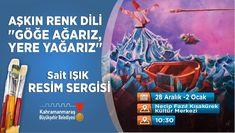 Sergime davetlisiniz Kahramanmaraş Necip Fazıl Kısakürek Kültür merkezi