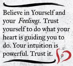Pisces Women are most known for their intuition and strong emotions so this quote seems very fitting for this page