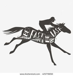 Be fast or be last. Vector illustration with horse, rider and lettering. Motivational and inspirational typography design. For logo, banner or poster. Print for t-shirt and bags.