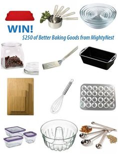With all the love you put into healthy homemade baking, you deserve the right tools. Win $250 of Better Baking Goods from MightyNest!