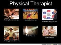 Physical Therapist What m :Perception vs Fact - PicLoco Physical Therapy Education, Physical Therapist, Occupational Therapist, Pta School, School Life, Healthcare Careers, Sports Therapy, Medical Humor, Work Humor