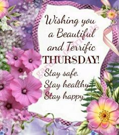 Good Morning Wishes Friends, Good Morning Cards, Good Morning Greetings, Good Morning Thursday, Happy Thursday, Monday Tuesday, Thursday Greetings, Stay Happy, How To Stay Healthy
