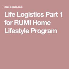 Life Logistics Part 1 for RUMI Home Lifestyle Program