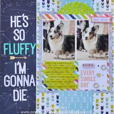 He's so Fluffy, I'm Gonna Die - Scrapbook.com ----- Heidi Swapp September Skies collection
