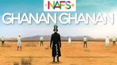 Ghanan Ghanan - Official Music Video by NAFS