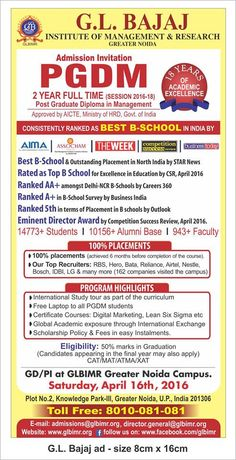 """GD/PI on April 16 April, 2016 for Admission of PGDM (Session2016-2018) at GL Bajaj Institute of Management & Research – An AICTE approved and IAO (International Accreditation Organization) accredited Institute. With 19 years of academic excellence, GLBIMR is recently awarded as one of the """"Leading Institutes for Excellence"""" by CSR in April 2016. We feel proud to have strong corporate association with our pool of valued recruiters and 100% placements with multiple offers."""