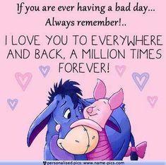 Winnie the Pooh quotes Eeyore Quotes, Winnie The Pooh Quotes, Winnie The Pooh Friends, Pooh Bear, Tigger, Eeyore Pictures, Pinturas Disney, Daughter Quotes, Best Friend Quotes