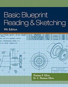 Basic Blueprint Reading and Sketching (Ninth Edition)