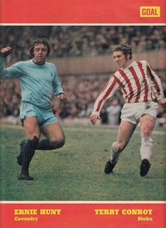 April Coventry City midfielder Ernie Hunt chasing Stoke City winger Terry Conroy, at Highfield Road. Stoke City Fc, Coventry City, Football, Baseball Cards, Soccer, Futbol, American Football, Soccer Ball