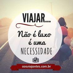 Viajar não é luxo é necessidade. Quem sente isso? #aosviajantes . . Acesse http://ift.tt/1Mv9A8t e planeje a sua . Recomendamos o ótimo ig @viagemdigital que sabe muito bem disso também . . . . #missaovt #braziloverss #frases #frasedodia #instafrases #momentos #quoteoftheday #ferias #feriado #viagem #viajar #trip #turismo #roteiro #dicasdeviagem #blogdeviagem #blogueirosdeviagem #wanderlust #amoviajar #viajarfazbem #loucosporviagem #queroviajar #queroferias #dicas #picoftheday #amo #lov...