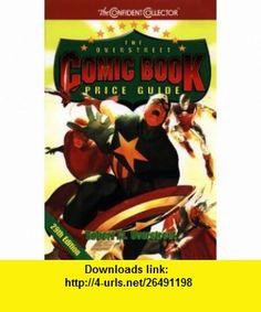 Overstreet Comic Book Price Guide (29th Ed) (9780380807802) Robert M. Overstreet , ISBN-10: 0380807807  , ISBN-13: 978-0380807802 ,  , tutorials , pdf , ebook , torrent , downloads , rapidshare , filesonic , hotfile , megaupload , fileserve
