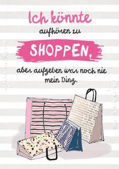 Ich könnte aufhören zu shoppen - Postkarten - Grafik Werkstatt Bielefeld