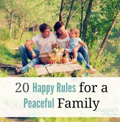 {Happy, Fun Rules, for a change!} Here's a list of 20 Happy Rules for a Peaceful Family | via The Abundant Mama Project