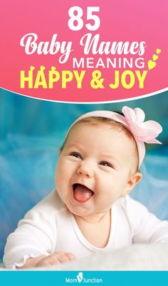 85 Baby Names Meaning Happy And Joy For Girls And Boys : Below, MomJunction puts together a list of boy and girl names meaning happy and joyful to celebrate the arrival of your baby. Read on! Crazy Girl Names, Sassy Girl Names, Strong Girl Names, Short Baby Girl Names, Unusual Baby Girl Names, Baby Girl Names List, Baby Girl Names Elegant, List Of Girls Names, Popular Girl Names