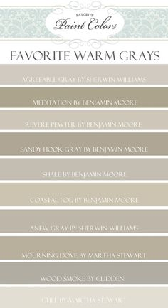 (Agreeable Gray by Sherwin Williams, Meditation by Benjamin Moore, Revere Pewter by Benjamin Moore, Sandy Hook Gray by BM, Shale by BM, Coastal Fog by BM, Anew Gray by Sherwin Williams, Mourning Dove by Martha Stewart, Wood Smoke by Glidden, Gull by Martha Stewart)