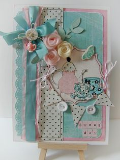 TIME FOR TEA - would take off flowers. Just too much going on and I love the paper and colors.