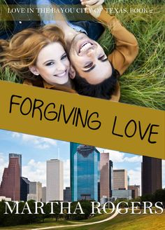 Forgiving Love (Christian Contemporary Romance) (Love in the Bayou City of Texas Book 2) - Kindle edition by Martha Rogers. Religion & Spirituality Kindle eBooks @ Amazon.com.