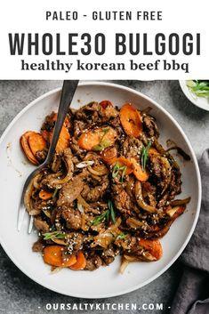 whole 30 beef bulgogi \ bulgogi whole 30 ; whole 30 beef bulgogi ; whole 30 bulgogi sauce ; whole 30 ground beef bulgogi ; bulgogi recipe whole 30 ; bulgogi bowl whole 30 Whole30 Dinner Recipes, Paleo Dinner, Paleo Recipes, Gluten Free Korean Recipes, Healthy Korean Recipes, Healthy Food, Roast Dinner, Kid Recipes, Cheap Recipes