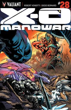X-O MANOWAR #28 (ARMOR HUNTERS) Written by ROBERT VENDITTI Art & Cover by DIGEO BERNARD #ValiantCraft Cover by DONOVAN SANTIAGO Variant Cover by STEPHEN SEGOVIA  From across the void…the true history of the Armor Hunters revealed!