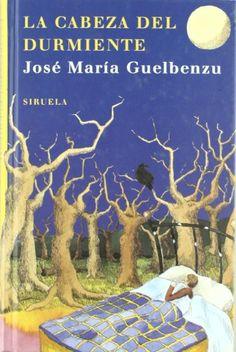 La cabeza del durmiente, de José María Guelbenzu