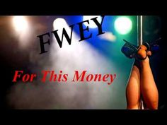 Fwey - For this money (Full Song)