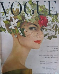 "Vogue, Feb. 15, 1960.  On the cover: ""First glimpse of the hat situation - through a little-evening cage of green leaves, white stephanotis, and a rose-coloured rose at brow-level. All-out deliciousness is one of the self-evident truths of the hat situation this spring."""