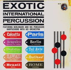 Berlingeri and his Percussive Harpsichord and Orchestra - Exotic International Percussion (1960)