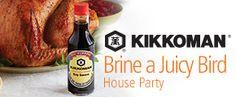 Kikkoman® Brine a Juicy Bird House Party
