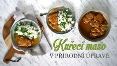 Přírodní kuřecí plátky – jak na ně - Kuchařka pro dceru Palak Paneer, Cooking, Ethnic Recipes, Desserts, Food, Daughter, Kitchen, Tailgate Desserts, Deserts