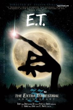 E.T. The Extra Terrestrial 33th Anniversary Poster - Repostered