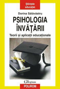 PDF Psihologia Invatarii Teorii Si Aplicatii Educationale De Dorina Salavastru