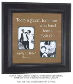 Personalized Picture Frame Father of the Groom Mother of the Groom Gift Wedding Sign Picture Frame, TODAY A GROOM 16x16 on Etsy, $89.00