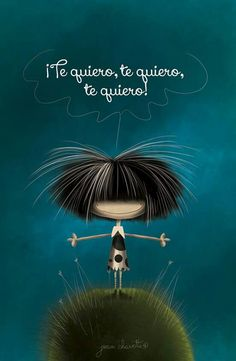 Y Unchingo ! More Than Words, Spanish Quotes, Cute Illustration, Cute Love, Girl Hairstyles, Love Quotes, Random Quotes, Beautiful Pictures, In This Moment