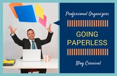 Going Paperless – Professional Organizers Blog Carnival