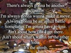 the climb quotes | the climb by miley cyrus