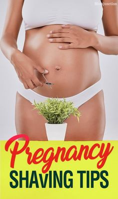 7 Pregnancy Shaving Tips, Because Personal Hygiene Is Getting Harder These Days  #pregnancy #pregnant  #pregnancycare #pregnancyshaving
